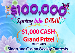 Spring into CASH! $100,000 up for grabs!