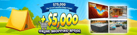 $75,000 The Great Canadian Bingo Camp!