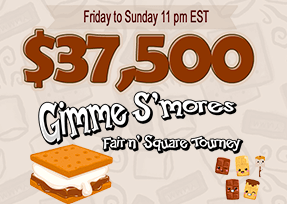 $37,500 Gimme S'mores Tourney Fair n' Square Tourney