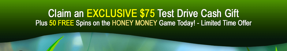 Claim an EXCLUSIVE $75 Test Drive Cash Gift